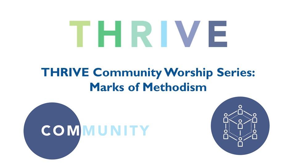 THRIVE Community Worship Series  Andover UMC