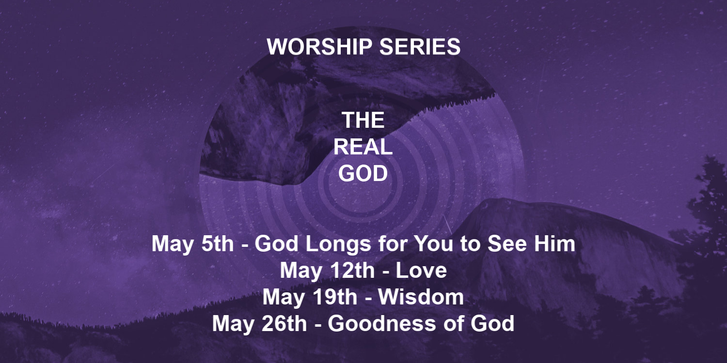 The Real God Worship Series Andover UMC