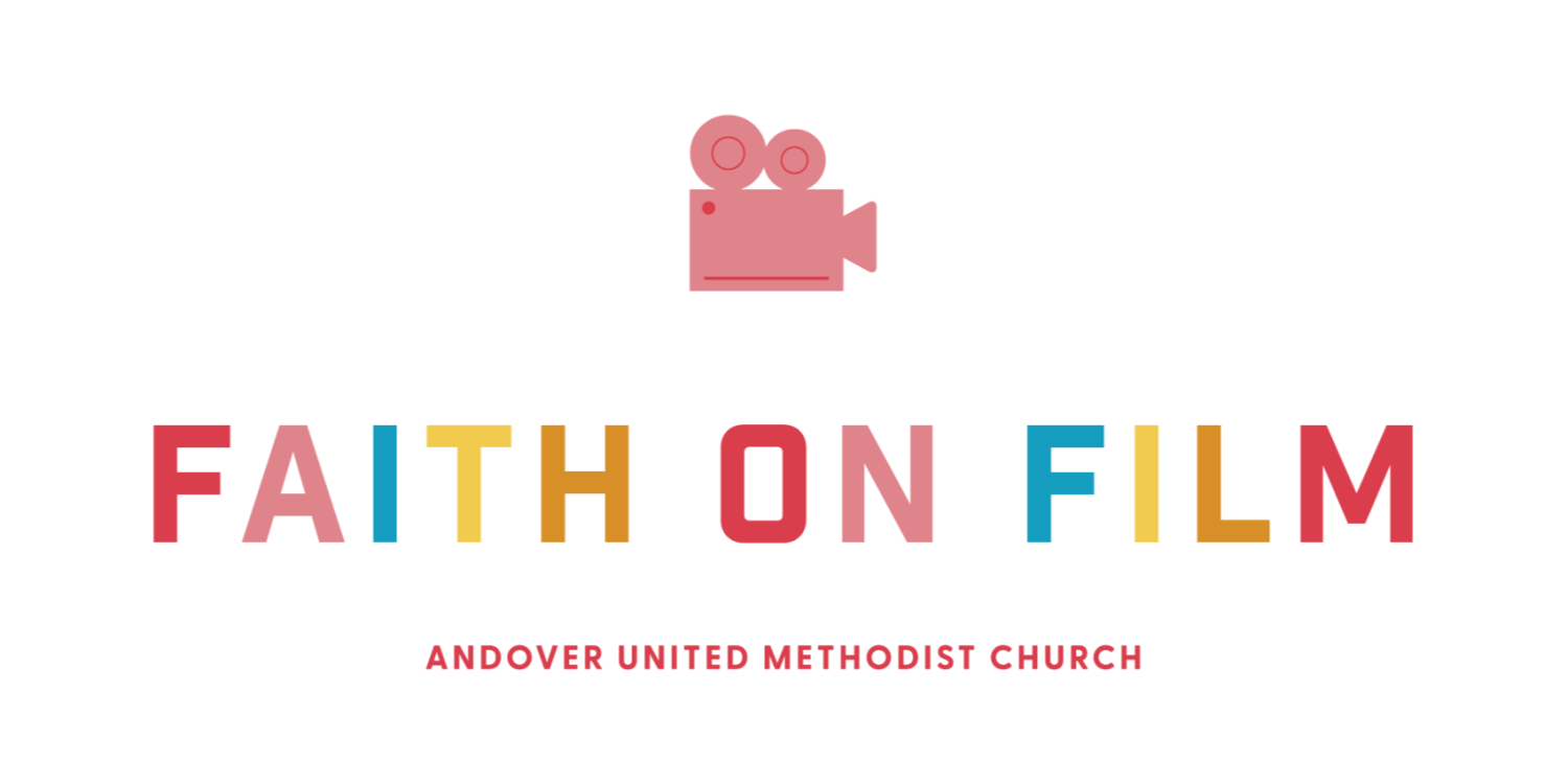 Faith on Film July 2020 Andover UMC