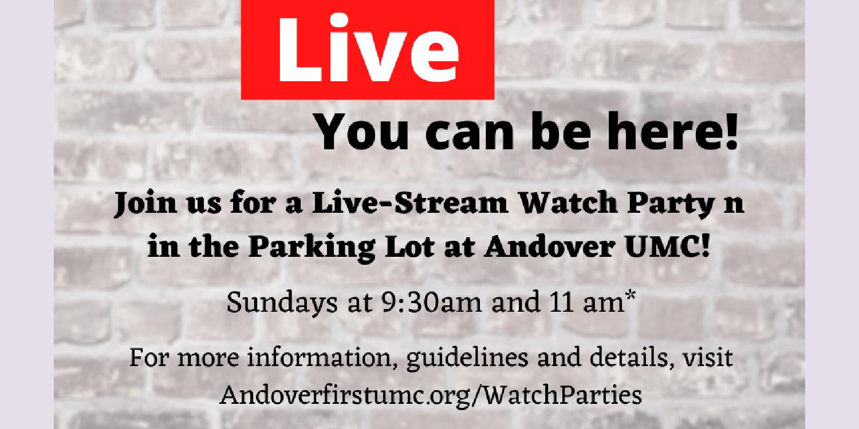 Andover UMC Watch Parties