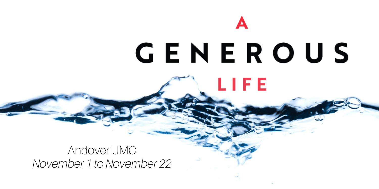 A Generous Life Worship Series Nov. 2020 Andover UMC
